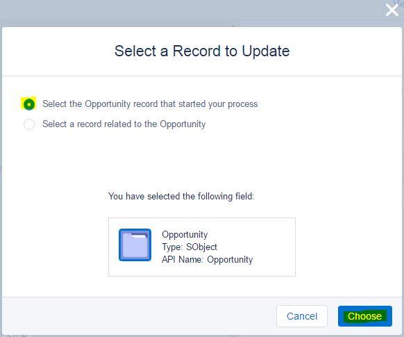 ProcessBuilder-ChooseOppRecordToUpdate.JPG