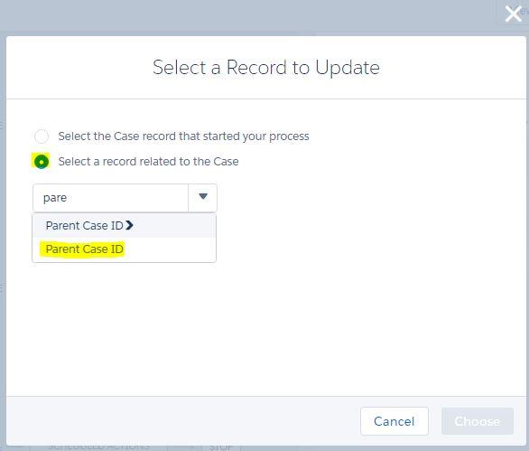 ProcessBuilder-ServiceCloud-ParentCaseIDSelection1.JPG