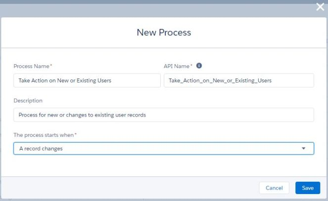 Take Action on New or Existing Users-ProcessBuilder.JPG